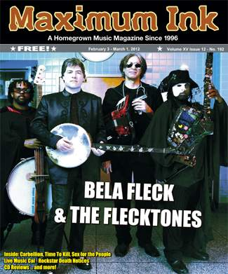 Bela Fleck and the Flecktones on the cover of Feb 2012 Maximum Ink