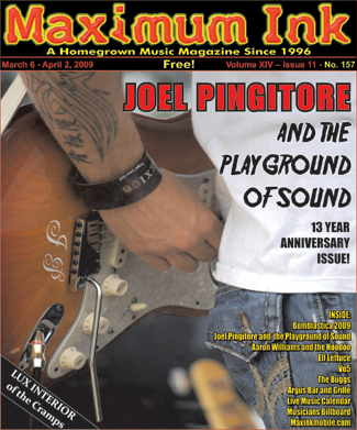 Joel Pingitore and the Playground of Sound on the cover of Maximum Ink in March 2009 for MI's 13 Year Anniversary Issue