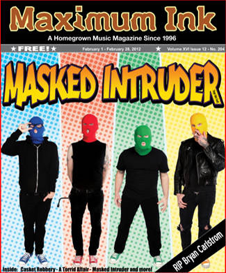 Hanging Out with Masked Intruder
