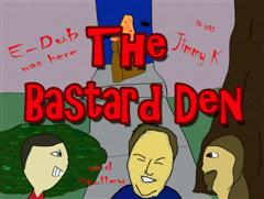 The Bastard Den Radio Show
