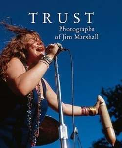 Trust: Photographs of Jim Marshall