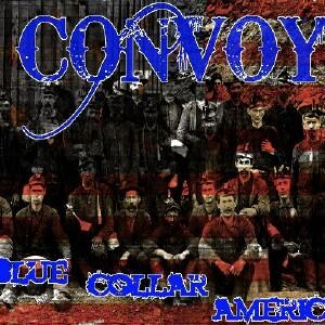 Convoy - Blue Collar America
