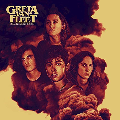 Greta Van Fleet - Greta Van Fleet's  Black Smoke Rising