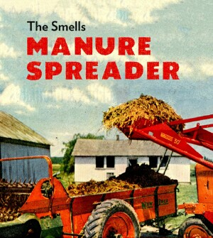 The Smells - Manure Spreader