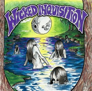 Wicked Inquisition - Wicked Inquisition