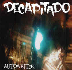 Decapitado - Autowriter