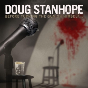 Doug Stanhope - Before Turning The Gun On Himself