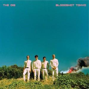 The Dig - Bloodshot Tokyo