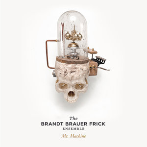 The Brandt Brauer Frick Ensemble - Mr. Machine