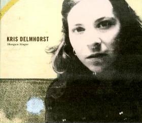 Kris Delmhorst - Kris Delmhorst
