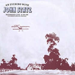 John Statz - An Evening With John Statz
