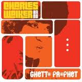 Charles Walker Band - Ghetto Prophet