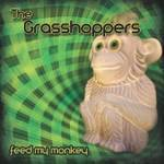 The Grasshoppers - Feed My Monkey