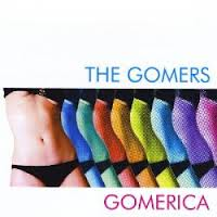 The Gomers - Gomerica