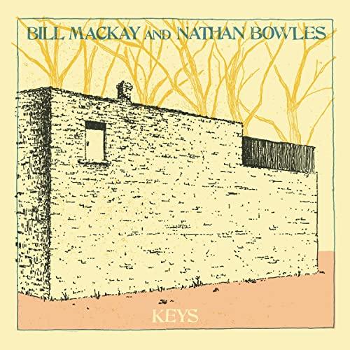 Bill MacKay and Nathan Bowles - Keys