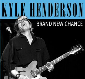 Kyle Henderson - Brand New Chance