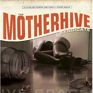 The Motherhive Syndicate - Negative Spaces