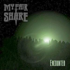 My Fair Share - Encounter