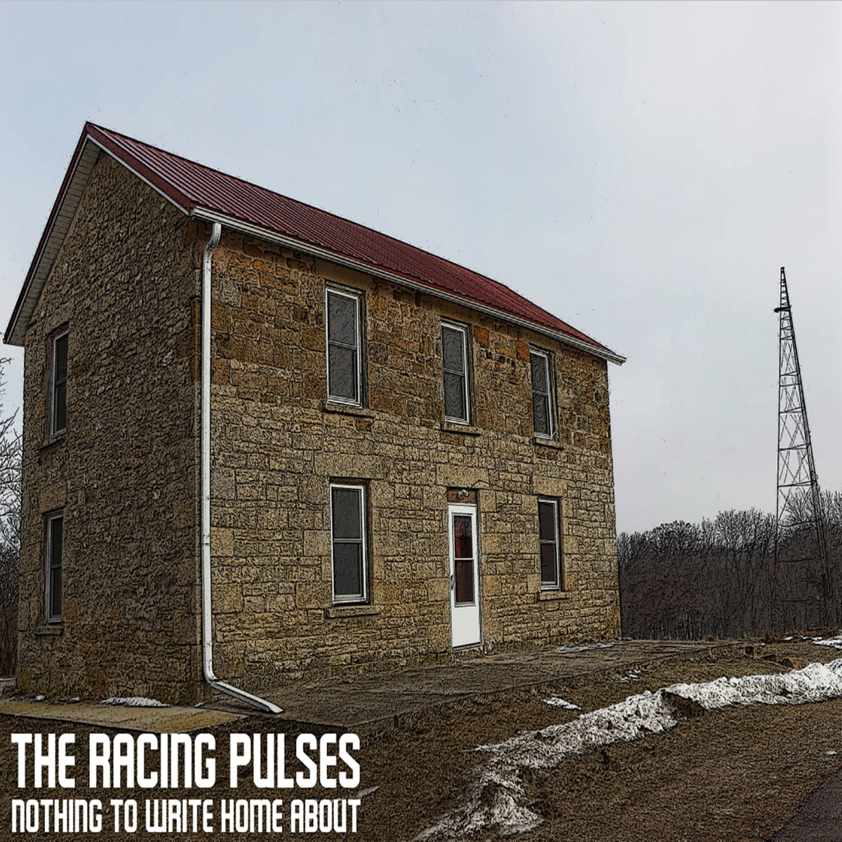 The Racing Pulses - The Racing Pulses vibrant new release Nothing To Write Home About