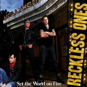 Reckless Ones - Set the World on Fire