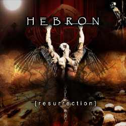 Hebron - Resurrection