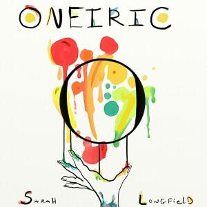 Sarah Longfield - Oneiric