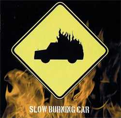 Slow Burning Car - Blowback