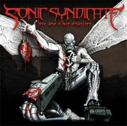 Sonic Syndicate - Love and Other Disaster