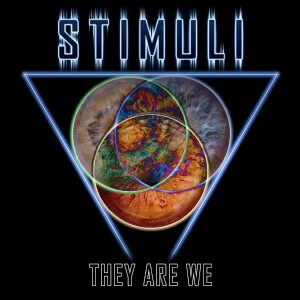 Stimuli - They Are We