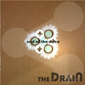 The Drain - End Of The Drive