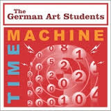 The German Art Students - Time Machine