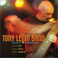Tony Levin Band - Double Espresso