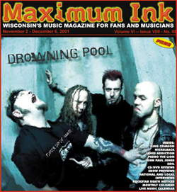 Drowning Pool on the cover of Maximum Ink in November 2001 RIP Dave!