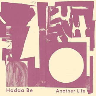 Hadda Be - Another Life