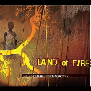 Mohammed Alidu and The Bizung Family - Land of Fire