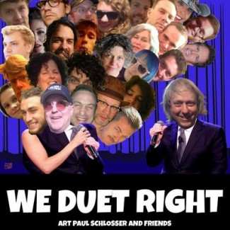 Art Paul Schlosser and Friends - Duet Right