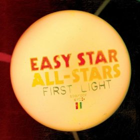 Easy Star All Stars - First Light