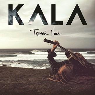 Trevor Hall - Kala