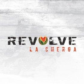 La Cherga - Revolve