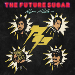 Rey Pila - The Future Sugar