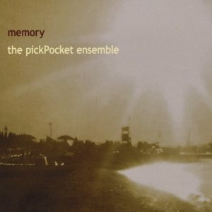 Pickpocket Ensemble - Memory