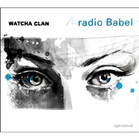 Watcha Clan - Rebel Radio