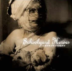 Schoolyard Heroes - Abominations