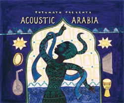 Putumayo Presents - Acoustic Arabia