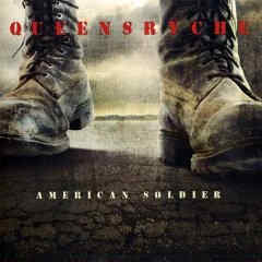 Queensryche - American Soldier