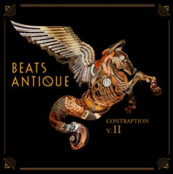 Beats Antique - Contraption Vol. II