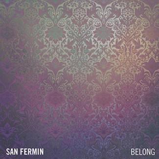 San Fermin - Belong