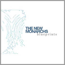 New Monarchs - Blueprints