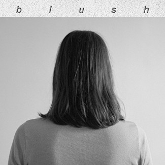 Blush - Blush