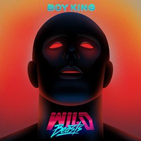 Wild Beasts - Boy King